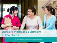 Durable Medical Equipment in the Home